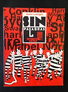 SIN PALABRAS:CINE COMICO MUDO
