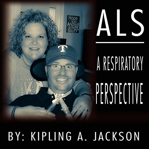 ALS: A Respiratory Perspective audiobook cover art