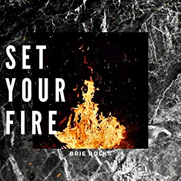 Set Your Fire