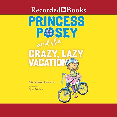 Princess Posey and the Crazy, Lazy Vacation audiobook cover art