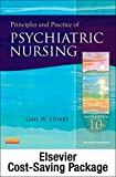 Principles and Practice of Psychiatric Nursing - Text and Virtual Clinical Excursions 3.0 Package