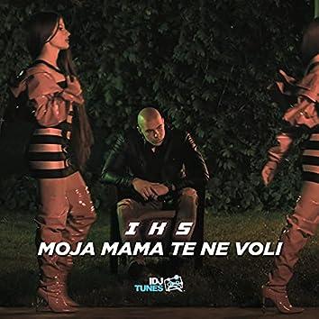 Moja mama te ne voli