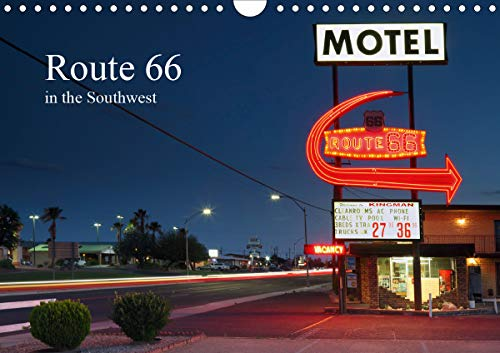 Route 66 in the Southwest (UK-Version) (Wall Calendar 2021 DIN A4 Landscape): The Route 66, also called the Mother Road, enjoys cult status for most visitors to the USA. This calendar shows the probably most beautiful part of Route 66 in the southwest of the United States. (Monthly calendar, 14 pages )