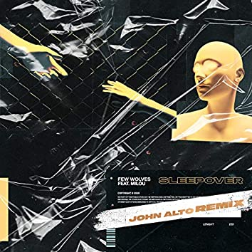 Sleepover (John Alto Remix)