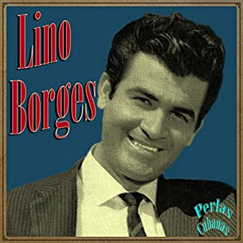 Perlas Cubanas: Lino Borges