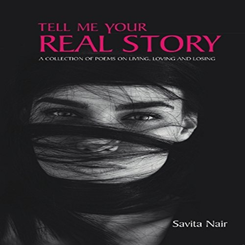 Tell Me Your Real Story audiobook cover art