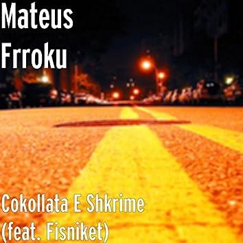 Cokollata E Shkrime (feat. Fisniket)
