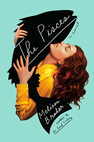 Image of The Pisces: A Novel