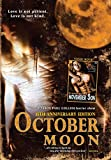 October Moon, October Moon 2: November Son 15th Anniversary Double Feature