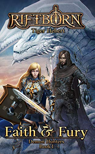 Faith and Fury (Demon Hunters Book 1) by [Tiger Hebert]