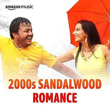 2000s Sandalwood Romance