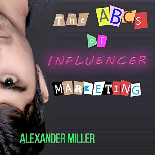 The ABCs of Influencer Marketing Titelbild