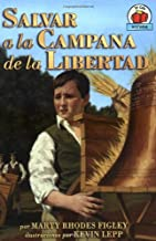 Salvar a la Campana de La Libertad (Yo Solo Historia) (Spanish Edition) (Yo solo: Historia / On My Own History)