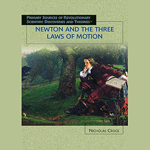 Newton and the Three Laws of Motion Titelbild