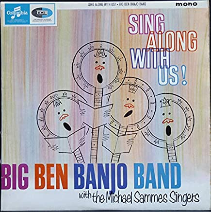 Sing Along With Us! (Medley) - Big Ben Banjo Band With Mike Sammes Singers LP