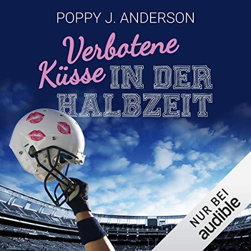 Verbotene Küsse in der Halbzeit audiobook cover art