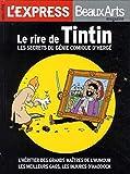Le rire de Tintin - Les secrets du génie comique d'Hergé.