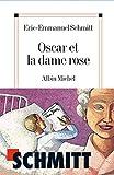 Oscar et la dame rose - Illustré par Truong - Albin Michel - 27/10/2004