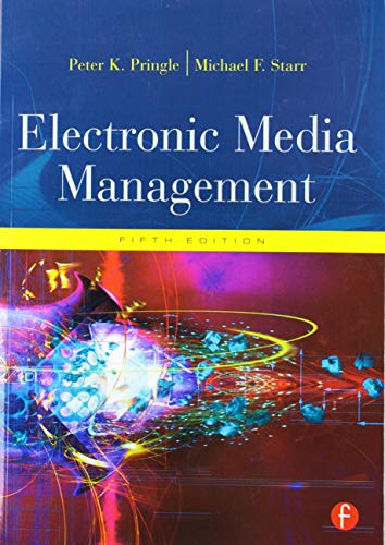 Electronic Media Management, Revised, Fifth Edition