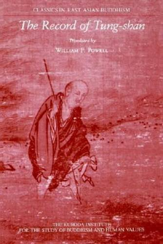 The Record of Tung-Shan (Classics in East Asian Buddhism)