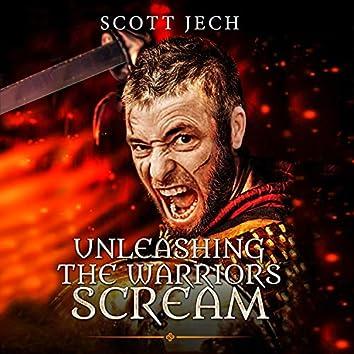 Unleashing the Warriors Scream