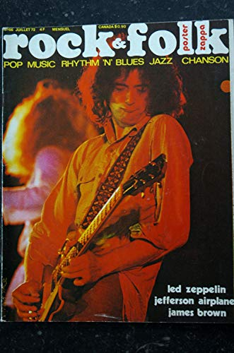 ROCK & FOLK 066 1972 JUILLET 1972 COVER JIMMY PAGE VELVET UNDERGROUND LED ZEPPELIN JAMES BROWN JEFFERSON AIRPLANE