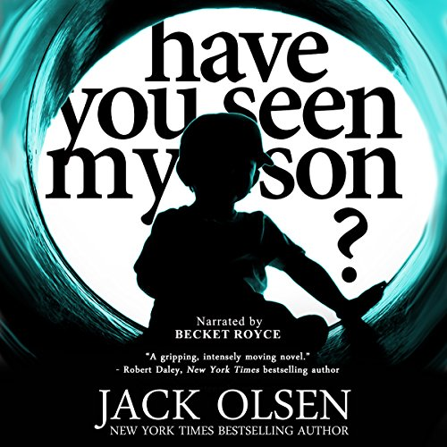 Have You Seen My Son? audiobook cover art