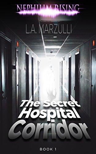 Book: Nephilim Rising - The Secret Hospital Corridor by LA Marzulli