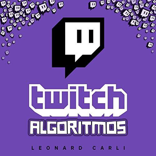 Twitch Algoritmos [Twitch Algorithms] cover art