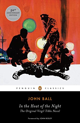 In the Heat of the Night: The Original Virgil Tibbs Novel (Penguin Classics)