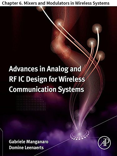 Advances in Analog and RF IC Design for Wireless Communication Systems: Chapter 6. Mixers and Modulators in Wireless Systems (English Edition)