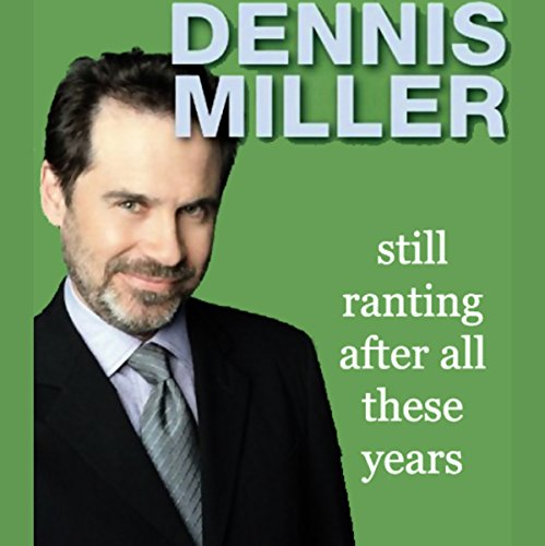 Still Ranting After All These Years audiobook cover art