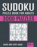 Sudoku Puzzle Book for Adults: 3000 Hard to Very Hard Sudoku Puzzles with Solutions - Vol. 1