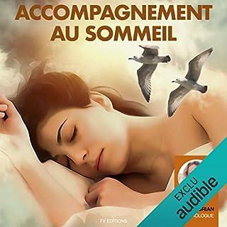Accompagnement au sommeil                   De :                                                                                                                                 Ingrid Brian                               Lu par :                                                                                                                                 Ingrid Brian                      Durée : 25 min     1 notation     Global 5,0