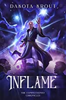 Inflame (The Completionist Chronicles Book 6) (English Edition)