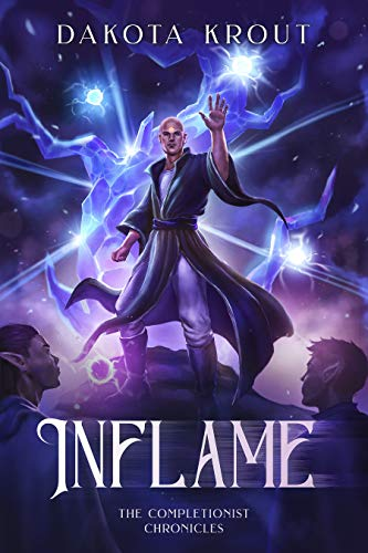 Inflame (The Completionist Chronicles Book 6)