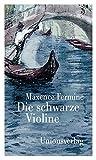 Die schwarze Violine: Roman