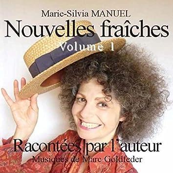 Nouvelles fraîches, Vol. 1