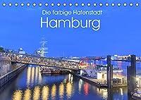 Die farbige Hafenstadt Hamburg (Tischkalender 2022 DIN A5 quer): 12 Facetten der Hafenstadt Hamburg (Monatskalender, 14 Seiten )