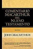 Mateo/ Matthew (Comentario Macarthur Del N.t.)