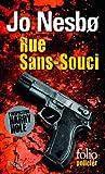 Rue Sans-Souci - Une enquête de l'inspecteur Harry Hole