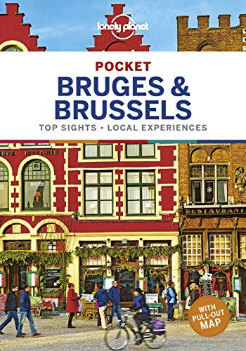 Lonely Planet Pocket Bruges & Brussels [Lingua Inglese]: top sights, local experiences