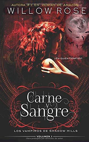 Carne & Sangre (Los vampiros de Shadow Hills)