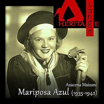 Mariposa Azul (1935-1942)