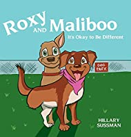 Roxy and Maliboo: It's Okay to Be Different