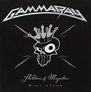 Skeletons & Majesties by Gamma Ray (2011-05-31)