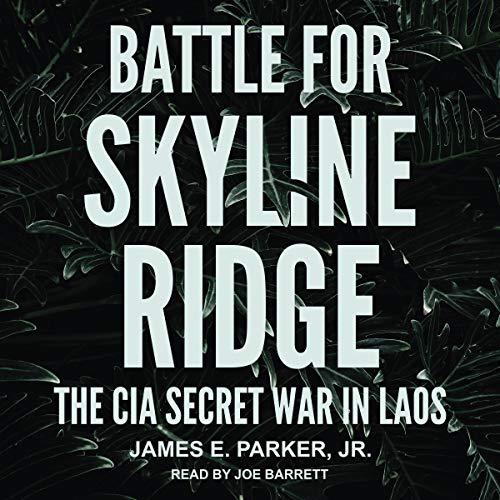 Battle for Skyline Ridge Audiobook By James E. Parker Jr. cover art