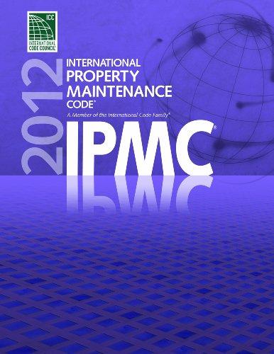 2012 International Property Maintenance Code...