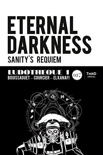 Eternal Darkness : Sanity's Requiem: Genèse et coulisses d'un jeu culte (Ludothèque t. 1) (French Edition)
