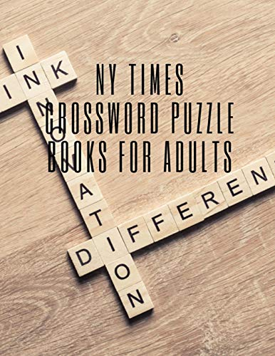 NY Times Crossword Puzzle Books For Adults: Crossword Puzzle Books For Adults Spiral Bound , Easy As Pie Crossword Puzzles , Quick Crossword Collection